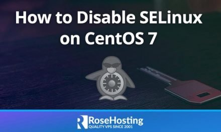 How to Disable SELinux on CentOS 7