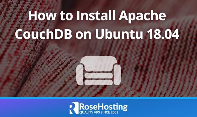 How to Install Apache CouchDB on Ubuntu 18.04