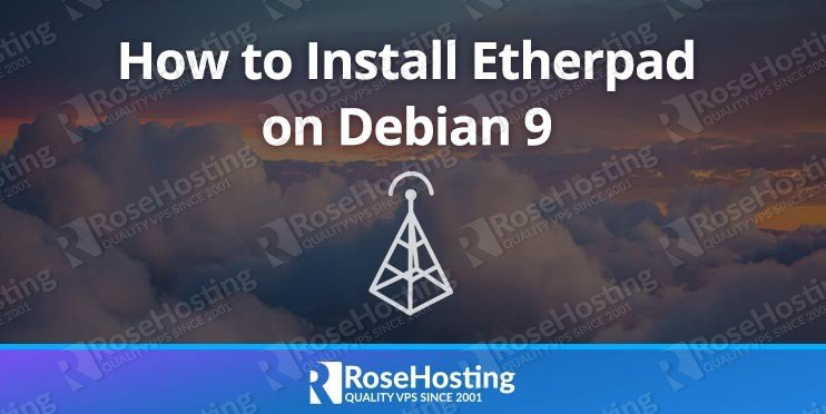 How to Install Etherpad on Debian 9