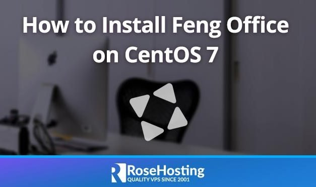 How to Install Feng Office on a CentOS 7 VPS