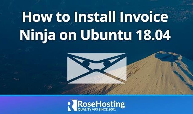 How to Install Invoice Ninja on Ubuntu 18.04