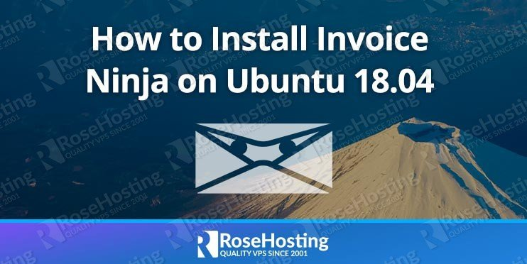 How to Install Invoice Ninja on Ubuntu 18.04