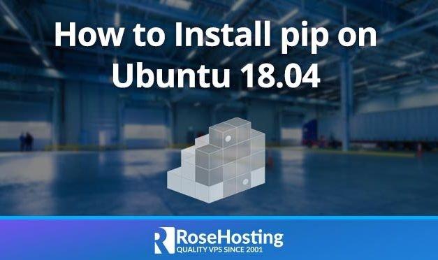 How to Install pip on Ubuntu 18.04
