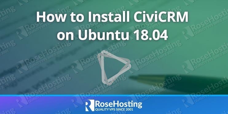 How to Install CiviCRM on Ubuntu 18.04
