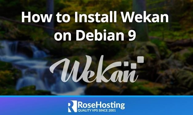 How to Install Wekan on Debian 9