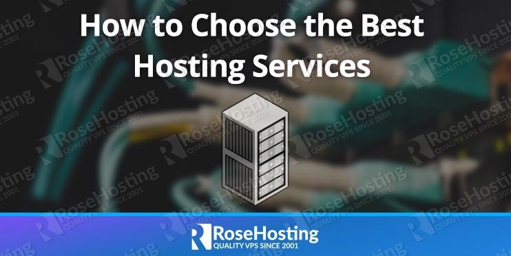 How to Select or Choose the Best Hosting Services
