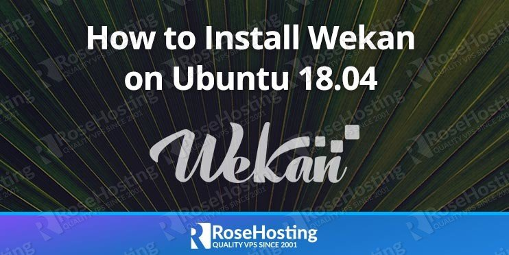 How to Install Wekan on Ubuntu 18.04