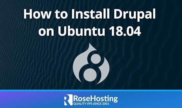 How to Install Drupal on Ubuntu 18.04