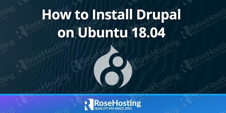 How to Install Drupal on Ubuntu 18.04