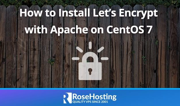 How to Install Let's Encrypt with Apache on CentOS 7