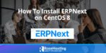 how to Install erpnext on centos 8