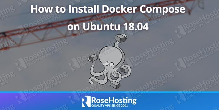 how to install docker compose on ubuntu 18 04