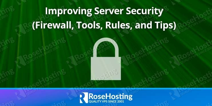 Improving Server Security Firewall Tools Rules and Tips