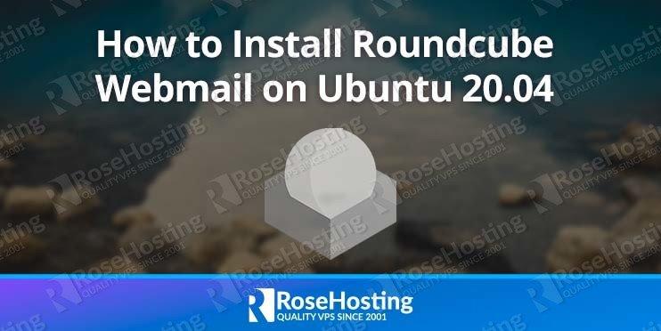 install roundcube webmail ubuntu 20.04