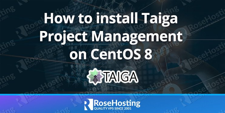 how-to-install-taiga-project-management-on-centos-8