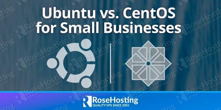 ubuntu vs centos for small businesses
