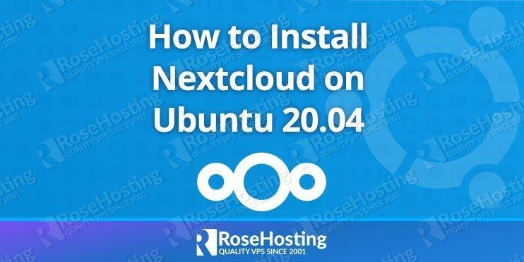 how to install nextcloud on ubuntu 20.04