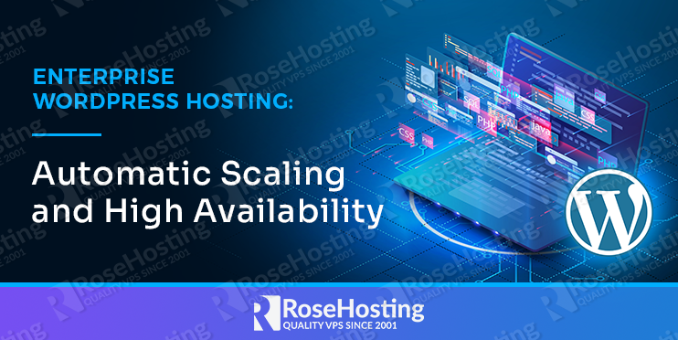enterprise wordpress hosting: automatic scaling and high availability