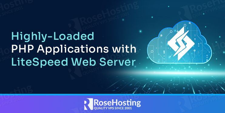 Highly-Loaded PHP Applications with LiteSpeed Web Server