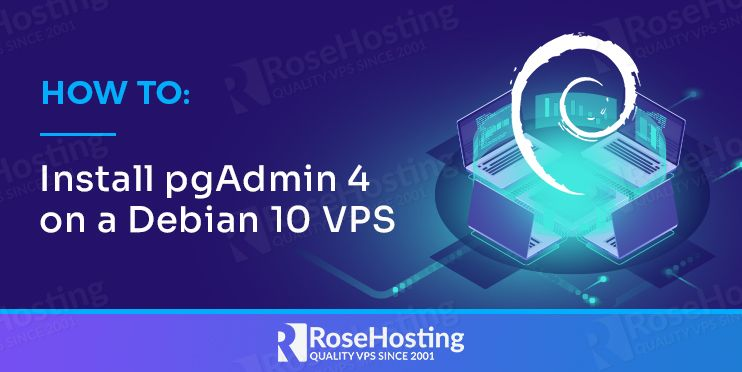 how to install pgAdmin 4 on a debian 10 vps