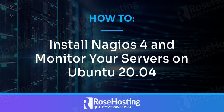 how to install nagios 4 and monitor your servers on ubuntu 20.04