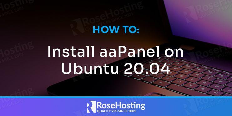 How to Install aaPanel on Ubuntu 20.04