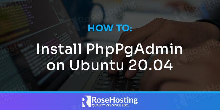 how to install phppgadmin on ubuntu 20.04