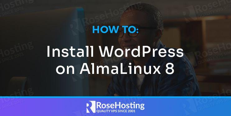 How to Install WordPress on AlmaLinux 8