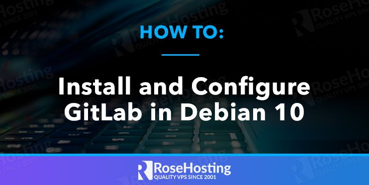 how to install and configure gitlab in debian 10