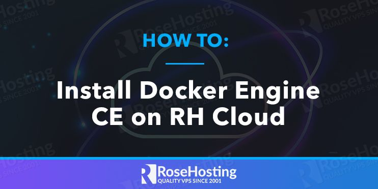 how to install docker engine ce on rh cloud