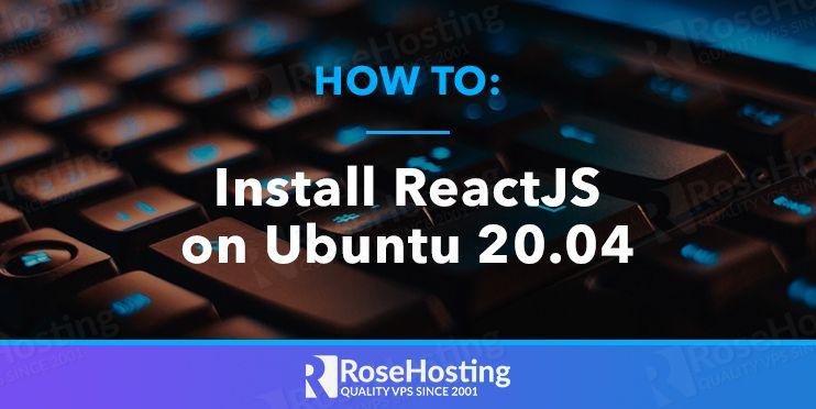 how to install reactjs on ubuntu 20.04