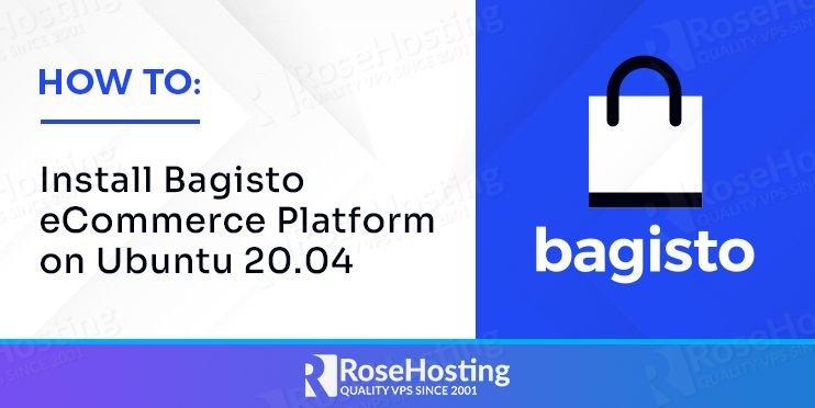 how to install bagisto ecommerce platform on ubuntu 20.04