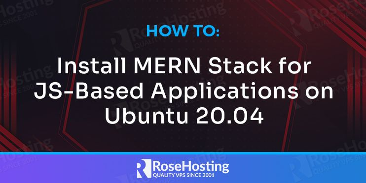 How to Install MERN Stack for JS based applications on Ubuntu 20.04