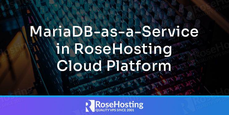 mariadb as a service in rh cloud platform