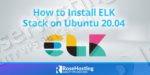 how to install elk stack on ubuntu 20.04